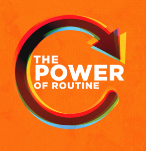 power of routine